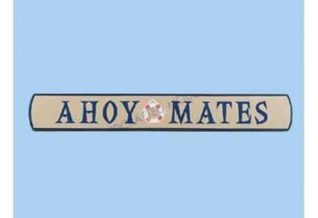"""Wooden Ahoy Mates Nautical Plaque 18"""""""